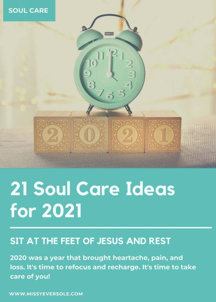 21 Soul Care Tips for 2021